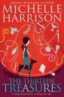 The Thirteen Treasures by Michelle Harrison (Paperback, 2014)