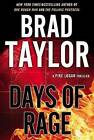 Days of Rage by Brad Taylor (Hardback, 2014)