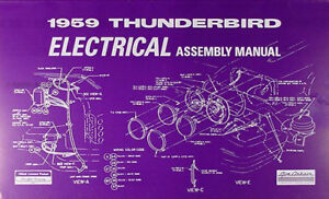 Tremendous 1959 Thunderbird Electrical Assembly Manual Wiring Diagrams 59 Wiring 101 Akebretraxxcnl