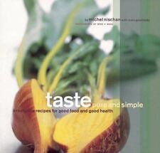 Taste Pure and Simple: Irresistible Recipes for Good Food and Good Health Nisch