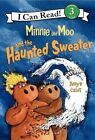 I Can Read Level 3 Minnie and Moo and The Haunted Sweater by Denys Cazet 2007