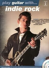 PLAY GUITAR WITH Indie Rock Book & CD