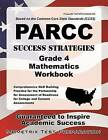 PARCC Success Strategies Grade 4 Mathematics Workbook: Comprehensive Skill Building Practice for the Partnership for Assessment of Readiness for College and Careers Assessments by Mometrix Media LLC (Paperback / softback, 2016)