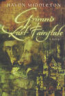 Grimm's Last Fairytale by Haydn Middleton (Paperback, 1999)
