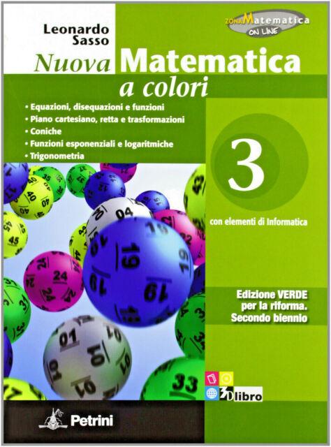 Nuova matematica a colori. Ediz. verde. Per il 2° biennio delle Scuole superiori