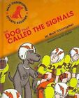 The Dog That Called the Signals by Matt Christopher (Hardback, 2010)