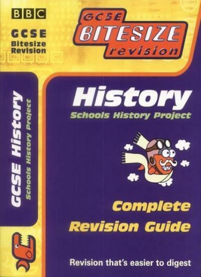 Revised History (Schools History Project) (GCSE Bitesize Revision) By BBC