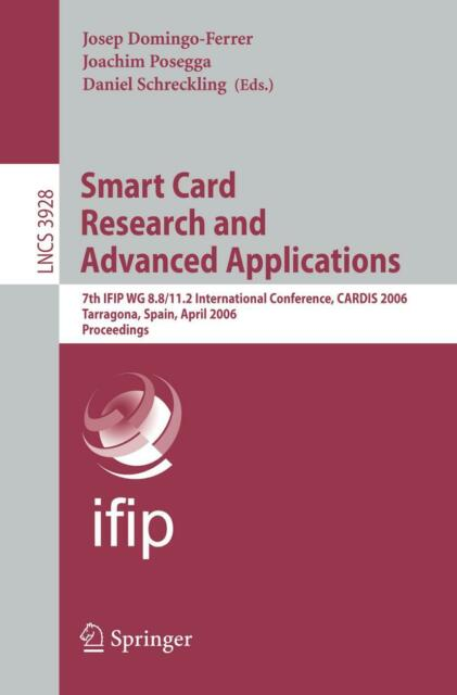 Smart Card Research and Advanced Applications, Josep Domingo-Ferrer