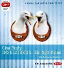 Inselzirkus. Ein Sylt-Krimi (mp3-Ausgabe) von Gisa Pauly (2014)