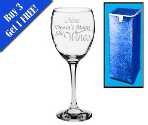 Novelty engraved wine glass funny 39 name 39 doesn 39 t moan she wines ebay - Funny wine glasses uk ...
