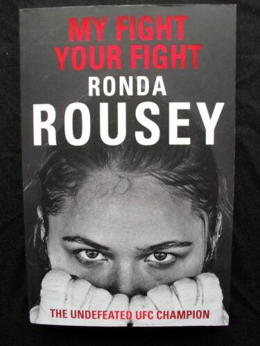 1 of 1 - MY FIGHT, YOUR FIGHT: Official Ronda Rousey Autobiography: MMA, Cage Fights:2015