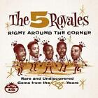 Right Around The Corner von Five Royals (2011)