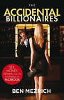 The Accidental Billionaires: Sex, Money, Betrayal and the Founding of Facebook by Ben Mezrich (Paperback, 2010)