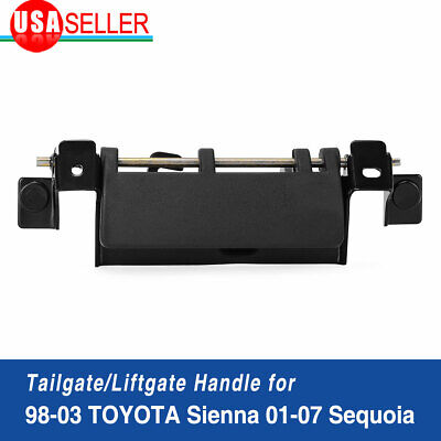 For Toyota Sienna 98-03 Sequoia 01-07 Tailgate Lift Gate Rear Latch Door Handle