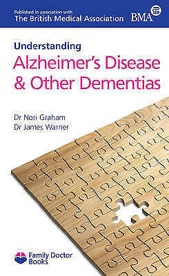 """""""AS NEW"""" Understanding Alzheimer's Disease and Other Dementias by Warner, Dr. Ja"""