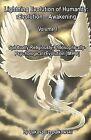 Lightning Evolution of Humanity: Revolution - Awakening Volume 1: Spiritually-Religiously-Philosophically- Psychological Revolution [Imho] by Lukasz Czepulkowski (Paperback / softback, 2014)