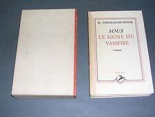 Science Fiction Constantin-Weyer Sous le signe du vampire E.O numéroté 1947