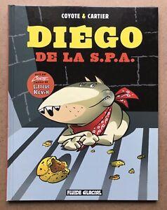 DIEGO-de-La-SPA-Coyote-amp-Cartier-EO-2005-Dessin-original-dedicace-Litteul-Kevin