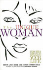 Unique Woman: Insight & Wisdom to Maximize Your Life by Dr Edwin Louis Cole, Nancy Corbett Cole (Paperback / softback, 2001)