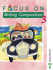 Focus on Writing Composition - Pupil Book 3 by Louis Fidge, Ray Barker (Paperback, 2000)
