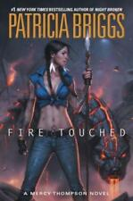 A Mercy Thompson Novel: Fire Touched No. 9 by Patricia Briggs (2016, Hardcover)