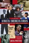 African American Firsts: Famous, Little-Known, and Unsung Triumphs of Blacks in America by Joan Potter (Paperback, 2014)