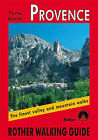 Provence: Rother Walking Guide by A. Rettstatt (Paperback, 2000)