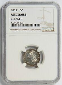 1835 10c NGC AU Details, Cleaned