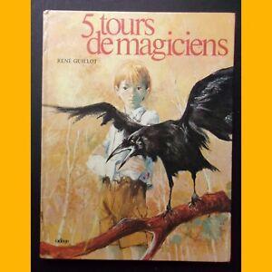 5-TOURS-DE-MAGICIENS-Rene-Guillot-Paul-Durand-1973