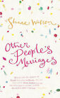 Other People's Marriages by Shane Watson (Hardback, 2005)