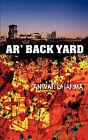 AR' Back Yard by Anwar Dharma (Paperback / softback, 2008)
