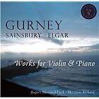 Ivor Gurney, Lionel Sainsbury, Edward Elgar: Works for Violin & Piano (2013)