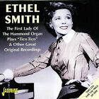 """The First Lady of the Hammond Organ: Plays """"Tico Tico"""" & Other Great Recordings by Ethel Smith (CD, Nov-2002, 2 Discs, Jasmine Records)"""