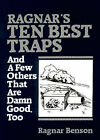 Ragnar's Ten Best Traps: And a Few Others That are Damn Good Too by Ragnar Benson (Paperback, 1985)