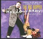 Hellooo Baby! You Know What I Like! [Digipak] * by The Big Bopper (CD, 2010, Bear Family Records (Germany))