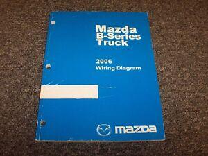 2006 Mazda B-Series B2300 B3000 B4000 Truck Electrical Wiring ... on mazda parts, mazda manual transmission, mazda accessories, mazda miata radio wiring, mazda brakes, mazda cooling system, mazda engine, mazda alternator wiring, mazda battery, mazda 3 relay diagram, mazda exhaust, mazda wiring color codes, mazda b2200 gauge cluster diagram, mazda fuses,