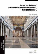 Europe and the Gospel by Evert Van De Poll (2013, Hardcover)
