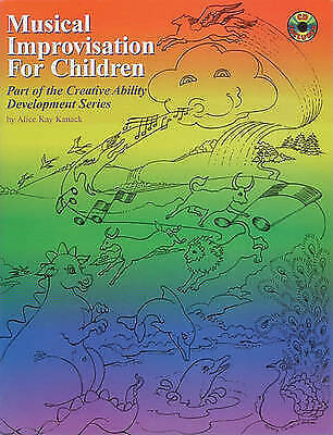 Musical Improvisation for Children by Alice Kay Kanack (Mixed media product,...