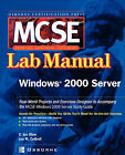 MCSE Windows 2000 Server Lab Manual (Exam 70-215) by Joe Blow (Paperback, 2002)