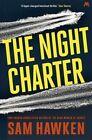 The Night Charter von Sam Hawken (2016, Taschenbuch)