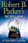 Robert B. Parker's The Devil Wins by Reed Farrel Coleman 9781410480279