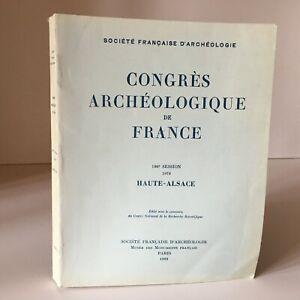 Congresso Archeologico Di Francia 136e Session 1978 Alta Alsazia 1982
