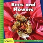 Bees and Flowers by Kevin Cunningham (Hardback, 2016)