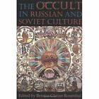 The Occult in Russian and Soviet Culture by Cornell University Press (Paperback, 1997)