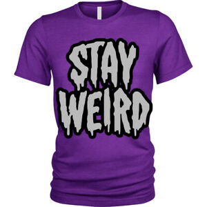 Stay-Weird-T-Shirt-funny-goth-emo-different-Unisex-Mens