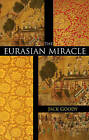 The Eurasian Miracle by Jack Goody (Paperback, 2009)