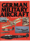 ENCYCLOPEDIA OF GERMAN MILITARY AIRCRAFT - BRYAN PHILPOTT