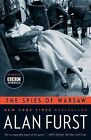 The Spies of Warsaw by Alan Furst (Paperback / softback)