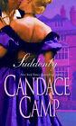 Suddenly by Candace Camp (Paperback, 2008)