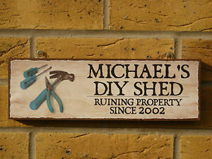Personalised Shed Sign Outdoor Sign Funny Wooden Sign Own